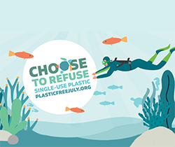 graphic of underwater scene with scuba diver and fish. Choose to refuse single use plastic plasticfreejuly.org